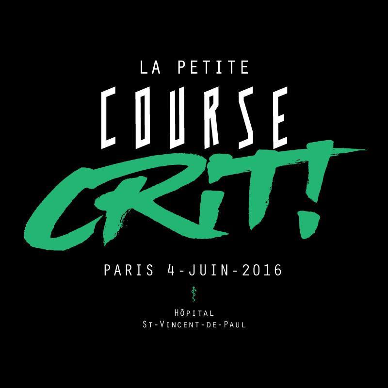 La Petite Course Crit! 4 juin 2016 Paris Hôpital Saint-Vincent-De-Paul